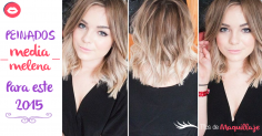 Peinados para media melena que son tendencia del 2015
