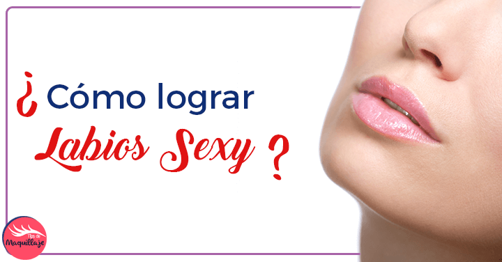 Tips para lograr labios SEXY